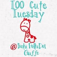 Too Cute Tuesday