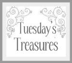 Tuesdays Treasures