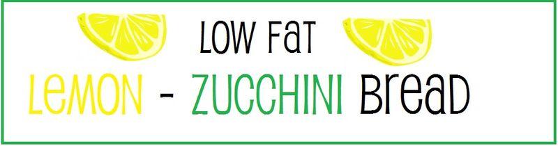Lemon Zucchini Bread Banner